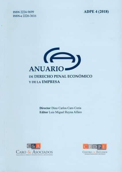 Presentamos Nuestro Anuario De Derecho Penal Económico Y De La Empresa (ADPE) N° 4/2018