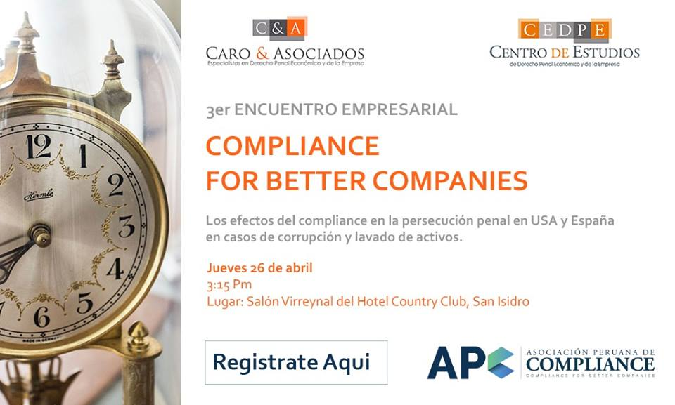 "3° Encuentro Empresarial ""Compliance For Better Companies"""