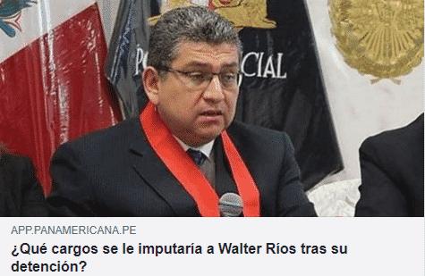 ¿QUÉ CARGOS SE LE IMPUTARÍA A WALTER RÍOS TRAS SU DETENCIÓN?