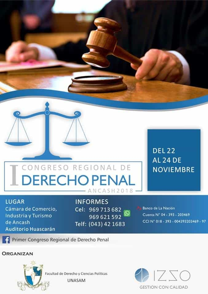 I Congreso Regional De Derecho Penal, Que Se Realizará En La Ciudad De Huaraz-Ancash.