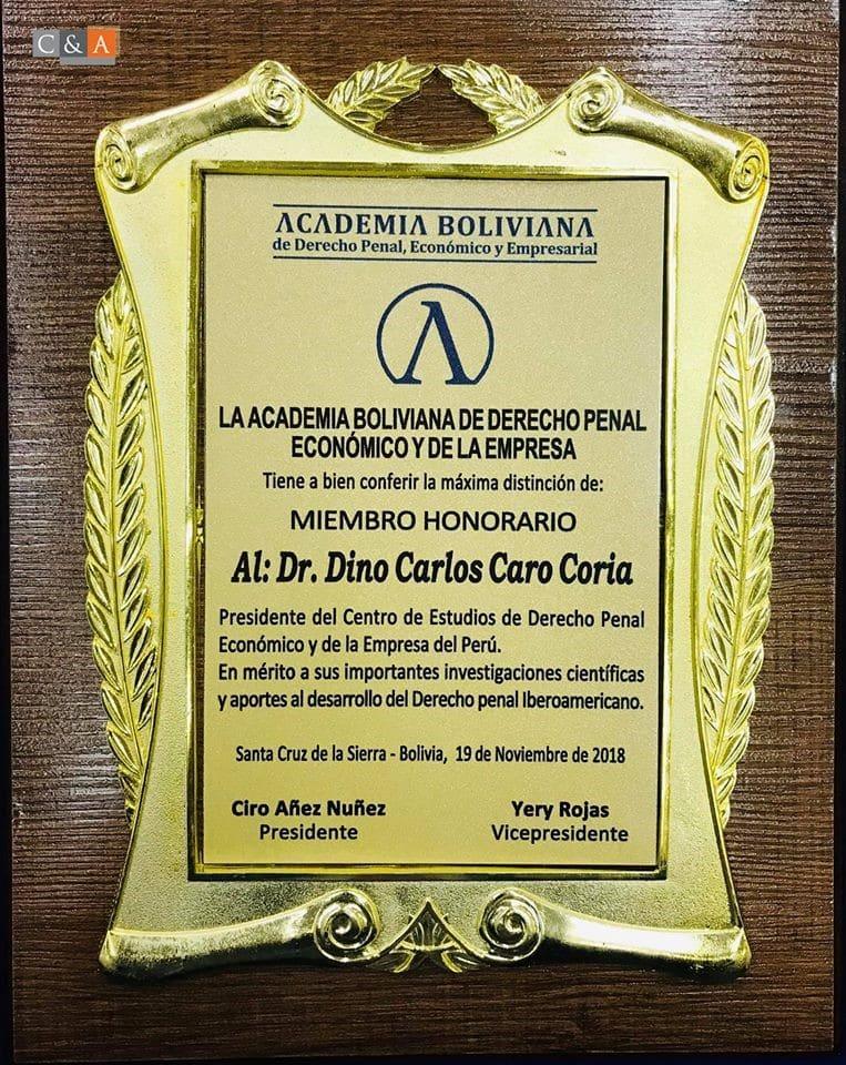 Miembro Honorífico De La Academia Boliviana De Derecho Penal Económico Y De La Empresa En El II Congreso Latinoamericano De Derecho Penal, Derecho Penal Económico Y Procesal Penal