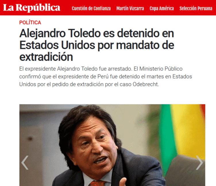 Detención Del Ex Presidente, Alejandro Toledo, Por Mandato De Extradición En Los EE.UU, Ordenado Por Un Juez Federal.