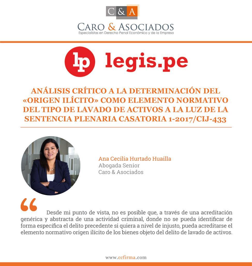Análisis Crítico A La Determinación Del «origen Ilícito» Como Elemento Normativo Del Tipo De Lavado De Activos A La Luz De La Sentencia Plenaria Casatoria 1-2017/CIJ-433.
