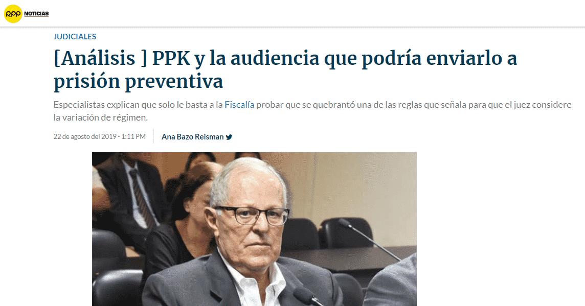 La Posibilidad Que Se Le Imponga Prisión Preventiva Al Ex Presidente Pedro Pablo Kuczynski.
