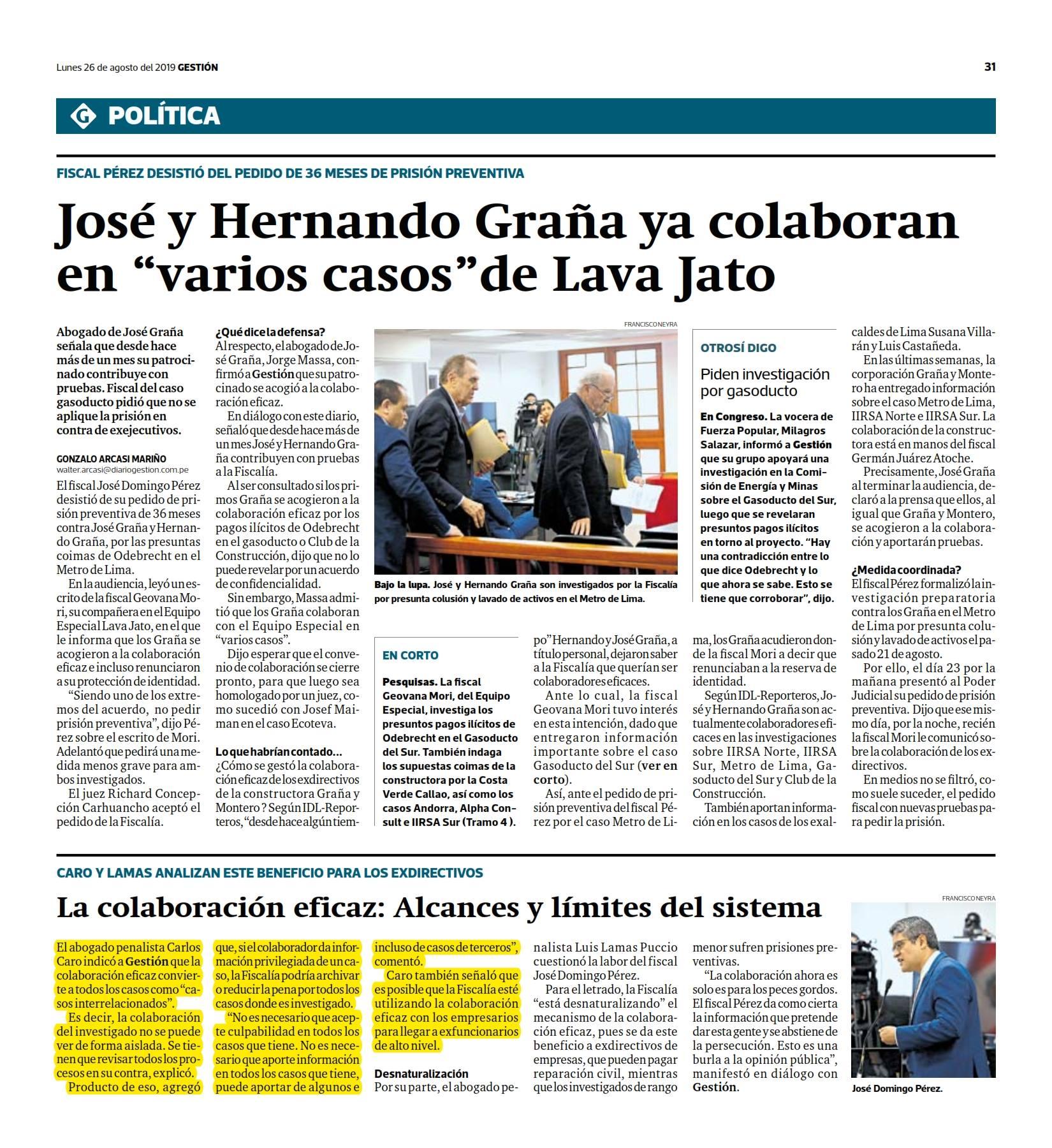 La Colaboración Eficaz, A Propósito De La Investigación Por La Línea 1 Del Metro De Lima, En Donde José Graña Miró Quesada Y Hernando Graña Acuña, Ya Colaboran Con La Fiscalía.