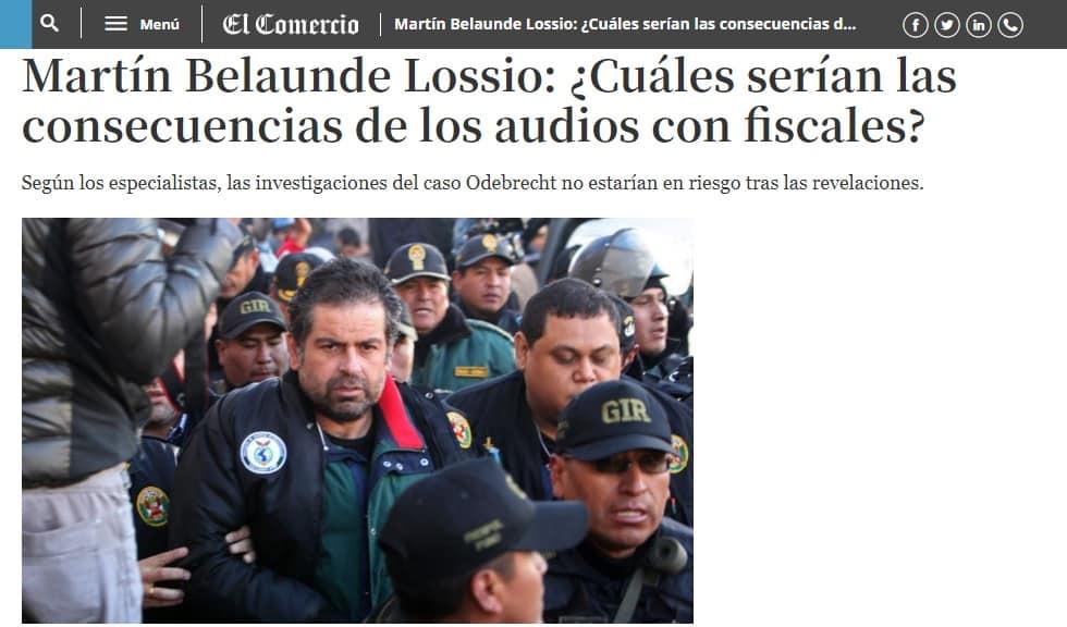 los audios revelados por medios de prensa de Perú y Brasil, en los que se habrían coordinado las declaraciones de Martín Belaunde Lossio