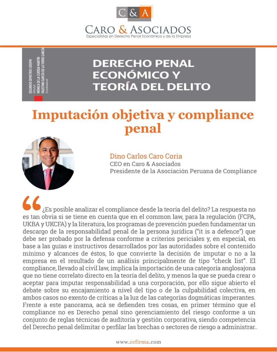"""La Contribución De Dino Carlos Caro Coria:""""Imputación Objetiva Y Compliance Penal"""""""