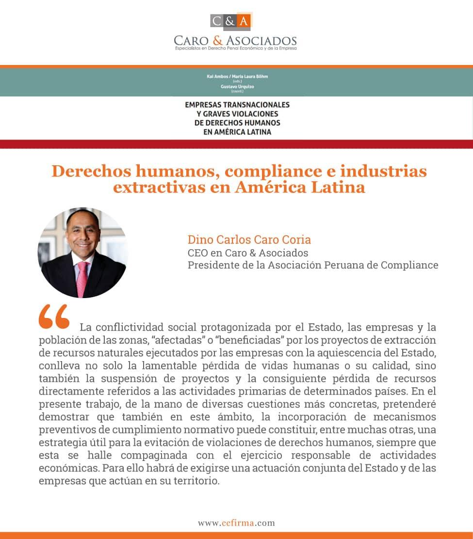 "Derechos Humanos, #compliance E Industrias Extractivas En América Latina"" Por Dino Carlos Caro Coria"