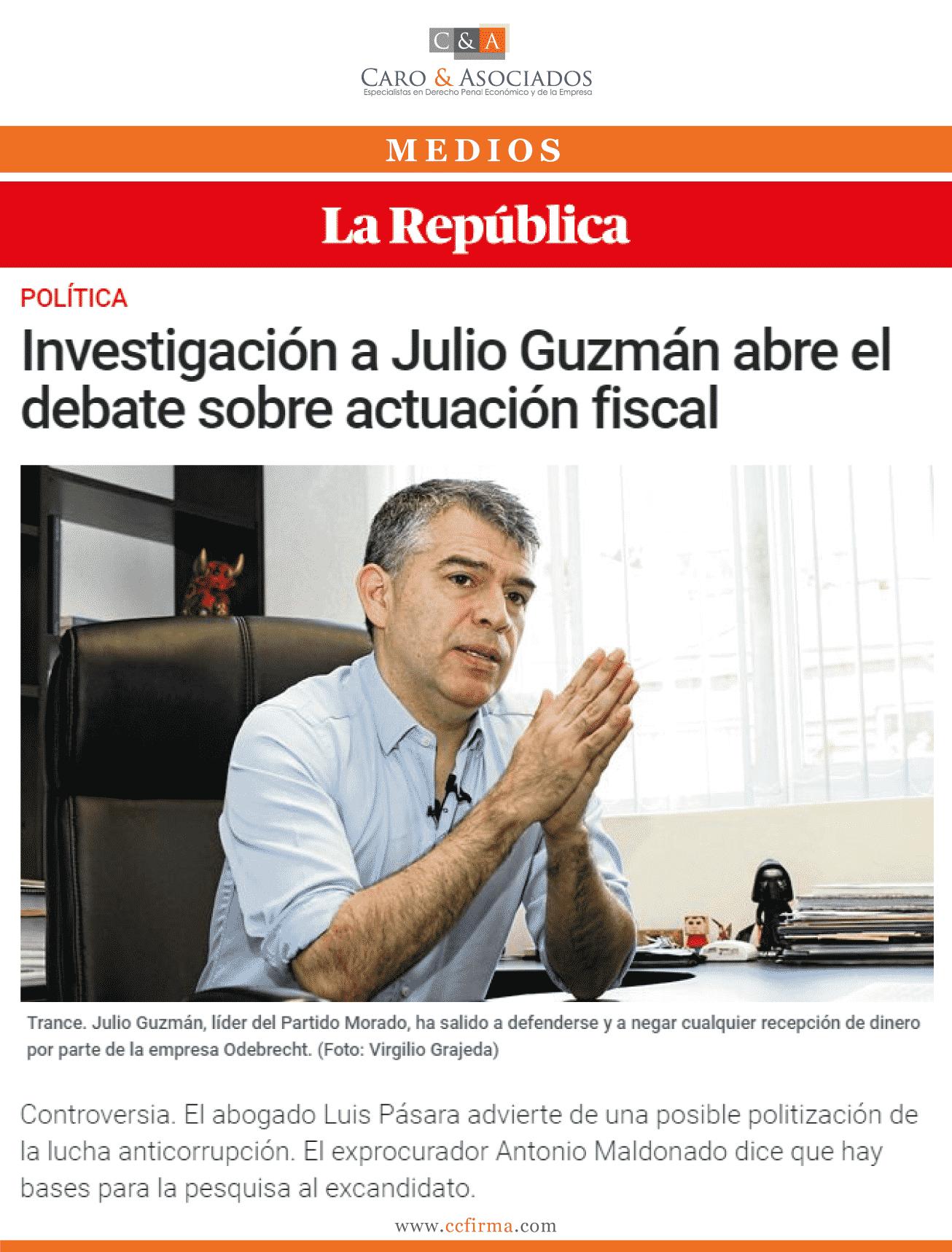 Investigación A Julio Guzmán Abre El Debate Sobre Actuación Fiscal