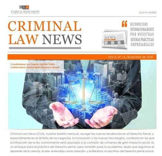 """""""Criminal Law News (CLN), Año II, N° 14″, Diciembre de 2020."""