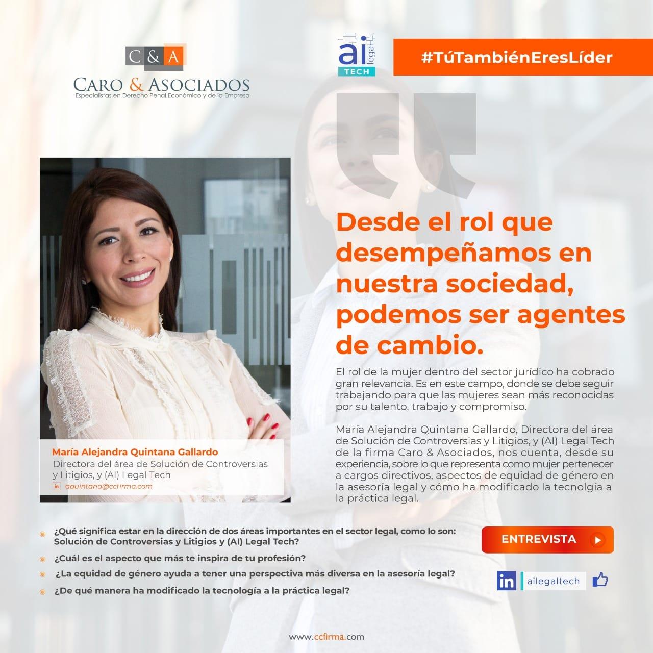 «Desde El Rol Que Desempeñamos En Nuestra Sociedad, Podemos Ser Agentes De Cambio», María Alejandra Quintana Gallardo