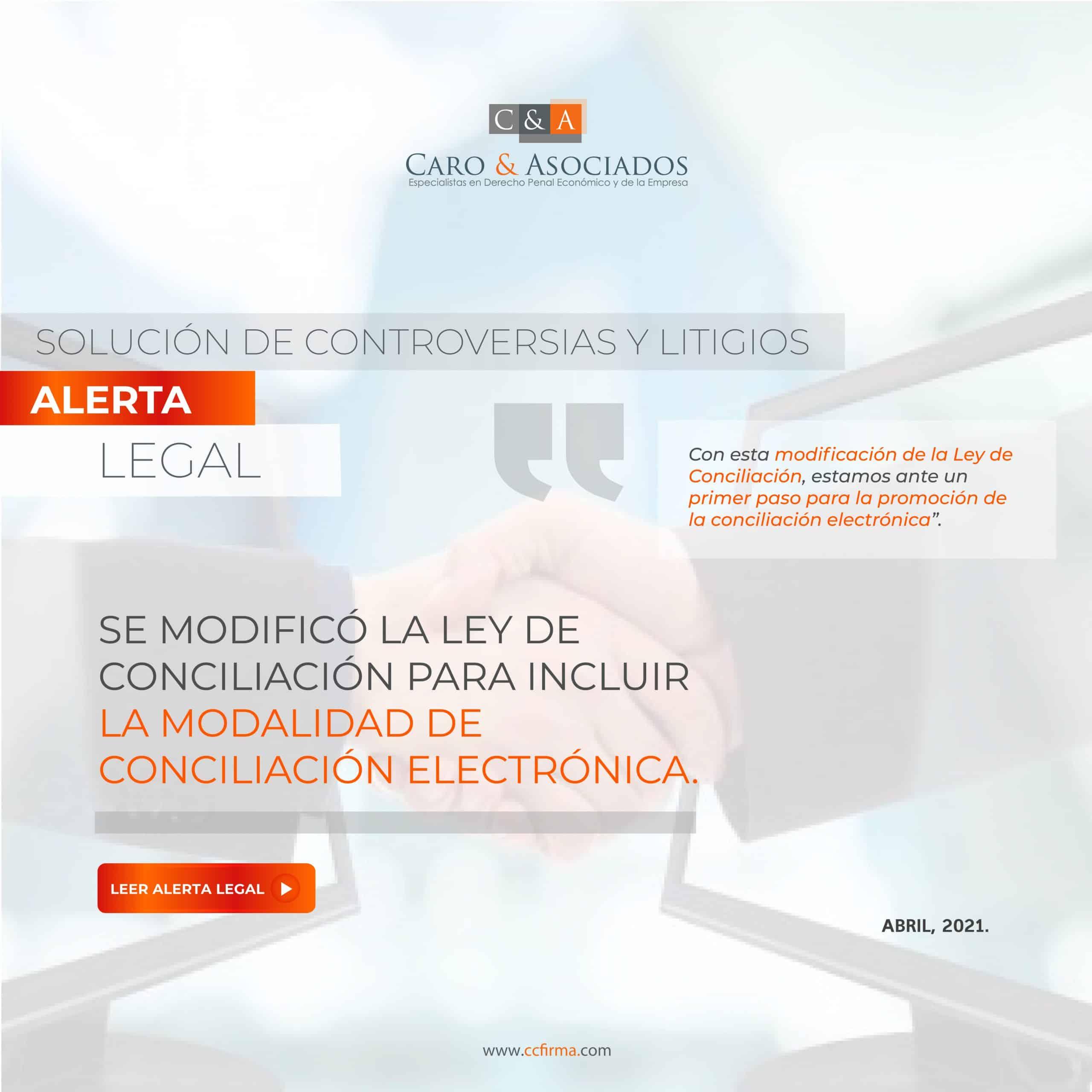 Alerta Legal: Se Modificó La Ley De Conciliación Para Incluir La Modalidad De Conciliación Electrónica.