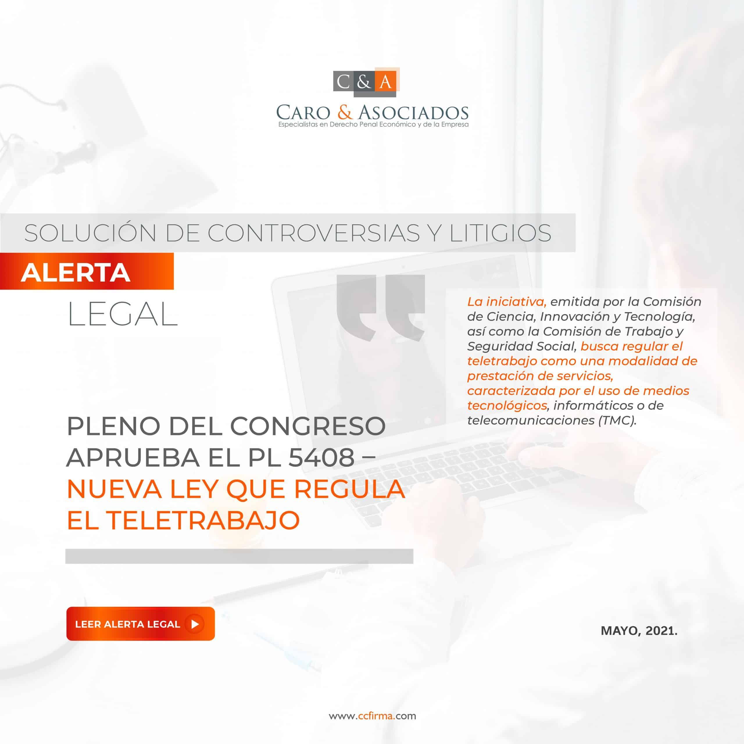 Alerta Legal: Pleno Del Congreso Aprueba El PL 5408 – Nueva Ley Que Regula El Teletrabajo.